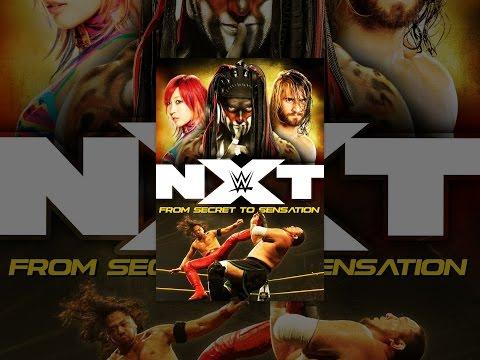 WWE: NXT – From Secret to Sensation