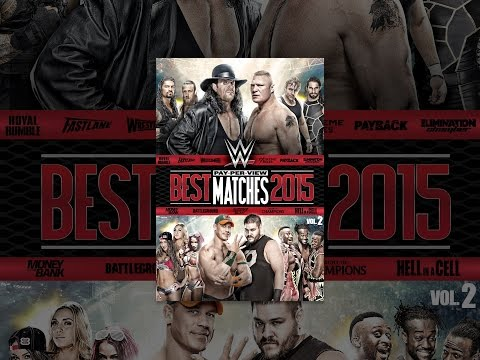 WWE: Most effective Pay-Per-Find Matches of 2015 Quantity 2