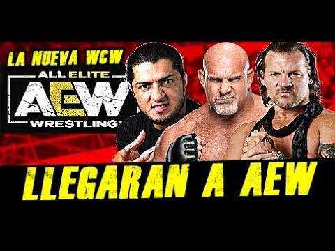 LUCHADORES QUE LLEGARIAN A AEW WRESTLING |AEW WRESTLING ROSTER |AEW VS WWE |AEW GOLDBERG AEW JERICHO