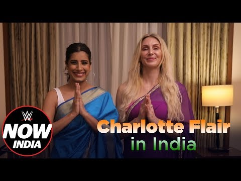 Charlotte Flair's Simplest Moments in India: WWE Now India
