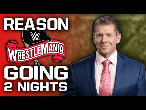 Staunch Motive WWE WrestleMania 36 Going Two Nights Over Multiple Locations