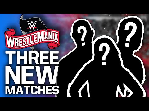Three Novel Matches Added To WrestleMania 36 | WWE TV Tapings Replace