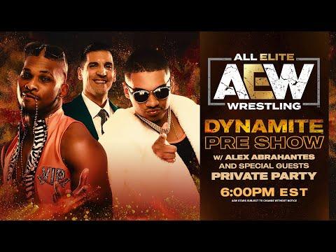AEW DYNAMITE PRE SHOW w/ PRIVATE PARTY   4/29/20