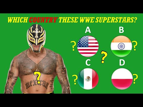 WWE QUIZ – Can Bet The Birthplaces/Countries Of WWE Superstars 2020?