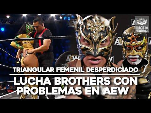 Lucha Brothers en problemas con AEW, AAA arruina Triangular Femenil – Culpa de las reglas y Réferis