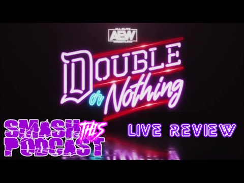 STP | AEW Double Or Nothing 2020 REVIEW