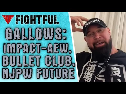Gallows On Bullet Club Heat, AEW-IMPACT, NJPW Probabilities | 2021 Shoot Interview