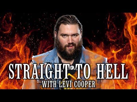 STRAIGHT TO HELL: Levi Cooper FKA WWE's Tucker